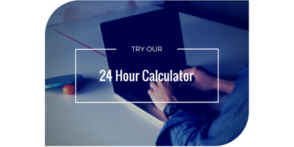 Try our 24 hour calculator to find out how staying open all day and night will boost your sales